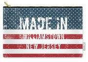 Made In Williamstown, New Jersey Carry-all Pouch