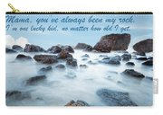 Mama, You've Always Been My Rock - Mother's Day Card Carry-all Pouch