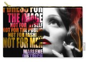Marlene Dietrich Quote Carry-all Pouch