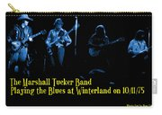 Marshall Tucker Winterland 1975 #18 Enhanced In Blue With Text Carry-all Pouch