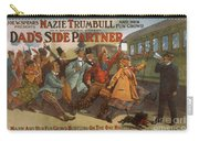 Mazie Trumbull And Her Fun Crowd Dads Side Partner Vintage Entertainment Poster 1908 Carry-all Pouch