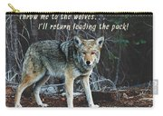 Menacing Wolf In The Woods Lead The Pack Carry-all Pouch