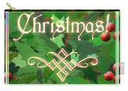 Merry Christmas With Holly Carry-all Pouch