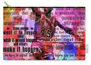 Michael Air Jordan Motivational Inspirational Independent Quotes 3 Carry-all Pouch