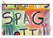 Mom's Spaghetti- Art By Linda Woods Carry-all Pouch