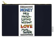 Money Only Carry-all Pouch