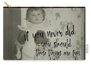 Moppets Quote Carry-all Pouch