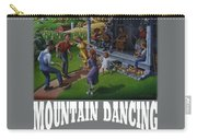 Mountain Dancing T Shirt 2 Carry-all Pouch
