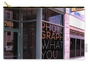 Mr. Photographer Photograph What You Love  Carry-all Pouch