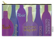 My Kind Of Wine Carry-all Pouch by Tara Hutton
