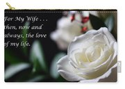 For My Wife - Expressions Of Love Carry-all Pouch