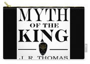 Myth Of The King Cover Carry-all Pouch