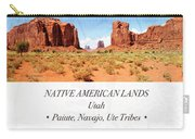 Native American Land, Monument Valley, Navajo Tribal Park Carry-all Pouch