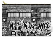 Naughty Or Nice In B W Carry-all Pouch