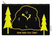 Need Some Cave Time Carry-all Pouch