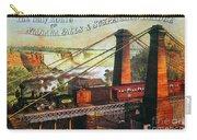 Niagara Falls Bridge, 1876 Carry-all Pouch by Granger