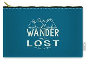 Not All Who Wander Carry-all Pouch