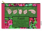 Now Faith Carry-all Pouch