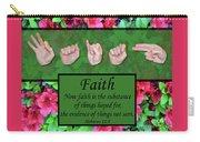 Now Faith Carry-all Pouch