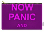 Now Panic 14 Carry-all Pouch