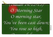 O Morning Star Carry-all Pouch