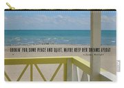 Ocean Dreaming Quote Carry-all Pouch