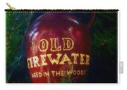 Old Firewater Aged In The Woods Carry-all Pouch