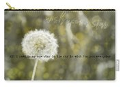 On A Breeze Quote Carry-all Pouch