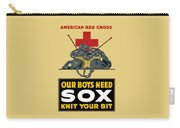 Our Boys Need Sox - Knit Your Bit Carry-all Pouch by War Is Hell Store
