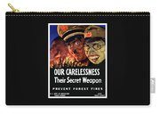 Our Carelessness - Their Secret Weapon Carry-all Pouch by War Is Hell Store