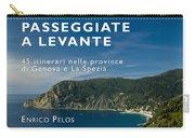 Passeggiate A Levante - The Book By Enrico Pelos Carry-all Pouch by Enrico Pelos