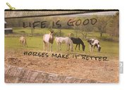 Pasture Friends Quote Carry-all Pouch