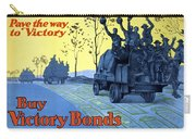 Pave The Way To Victory Carry-all Pouch by War Is Hell Store