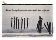 Pelicans Perched Quote Carry-all Pouch