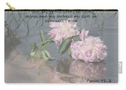Peonies With Psalm 91.2 Carry-all Pouch