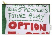 People's Vote Option To Stay Young People Need A Future Carry-all Pouch