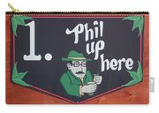 Phil Up Here Carry-all Pouch
