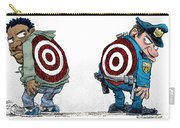 Police And Black Folks Are Targets Carry-all Pouch