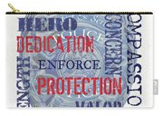 Police Inspirational 1 Carry-all Pouch