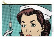Pop Art Nurse Woman With A Needle And Speech Bubble Carry-all Pouch
