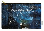Pop Your Top By Lisa Kaiser Carry-all Pouch