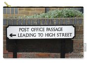 Post Office Passage In Hastings Carry-all Pouch