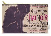 Poster Advertising An Exhibition Of The Collection Du Chat Noir Cabaret Carry-all Pouch by Theophile Alexandre Steinlen
