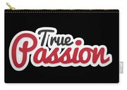 True Passion Carry-all Pouch
