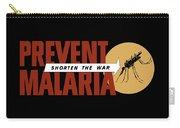 Prevent Malaria - Shorten The War  Carry-all Pouch