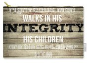 Proverbs 20 7 Carry-all Pouch