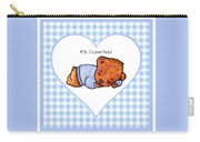 Ps I Love You - Boy Bear Carry-all Pouch
