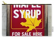 Pure Maple Syrup For Sale Here Sign Carry-all Pouch