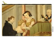 Queen Mary I Curing Subject With Royal Carry-all Pouch