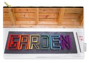 Rainbow Garden Sign Two Carry-all Pouch